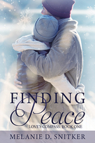 Finding Peace by Melanie D. Snitker is available for pre-order at http://www.amazon.com/dp/B00R8KKV86
