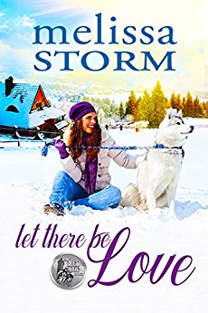 New Release: Let There Be Love by Melissa Storm