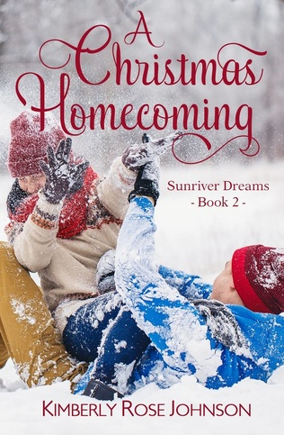 A Christmas Homecoming by Kimberly Rose Johnson