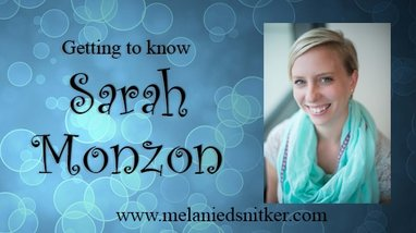 Getting to know Sarah Monzon - Melanie D. Snitker