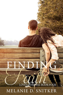 Finding Faith (Love's Compass: Book 4) by Melanie D. Snitker
