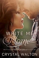 Write Me Home by Crystal Walton