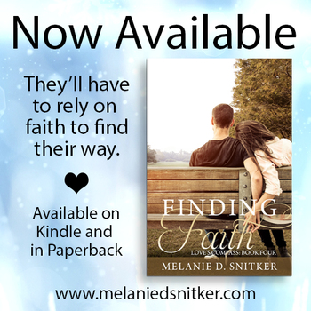 Finding Faith (Love's Compass: Book 4) by Melanie D. Snitker is now available!