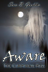 Aware by Sara B. Gauldin