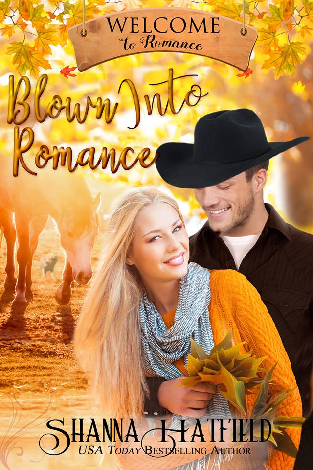 Blown Into Romance by Shanna Hatfield