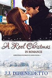 A Reel Christmas in Romance by J.J. DiBenedetto