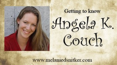 Getting to Know Angela K. Couch - Melanie D. Snitker