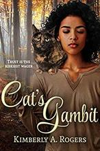Cat's Gambit by Kimberly A. Rogers