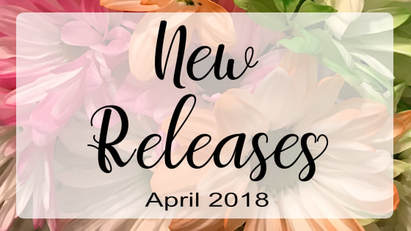 New Releases: April 2018 on Melanie D. Snitker's Website