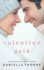 Valentine Gold by Danielle Thorne