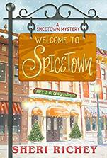 Welcome to Spicetown by Sheri Richey