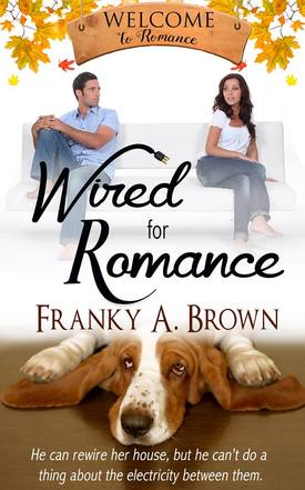 Wired For Romance by Franky A. Brown