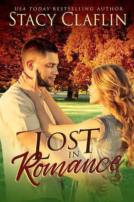 Lost In Romance by Stacy Claflin