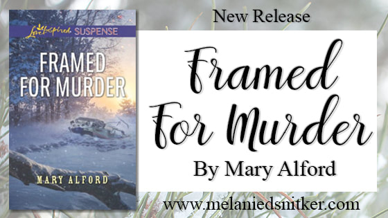 New Release: Framed for Murder by Mary Alford on melaniedsnitker.com