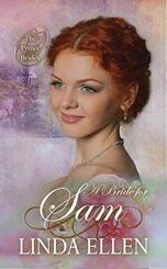 A Bride for Sam by Linda Ellen