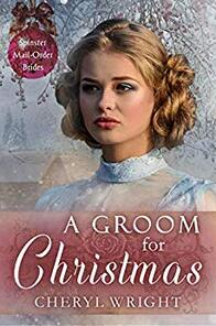 A Groom for Christmas by Cheryl Wright