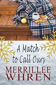 A Match to Call Ours by Merrillee Whren