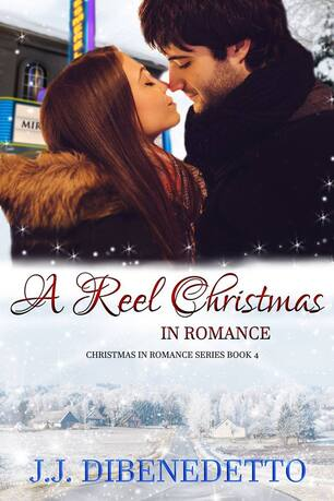 A Reel Christmas in Romance by J. J. DiBenedetto