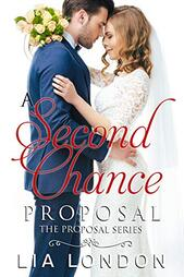 A Second Chance Proposal by Lia London