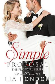 A Simple Proposal by Lia London