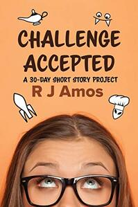 Challenge Accepted ​by R J Amos