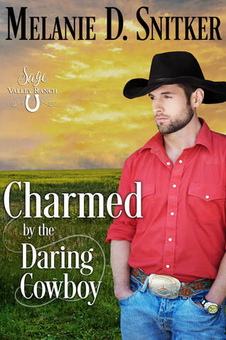 NEW RELEASE: Charmed by the Daring Cowboy by Melanie D. Snitker