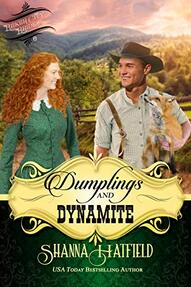 Dumplings and Dynamite ​by Shanna Hatfield
