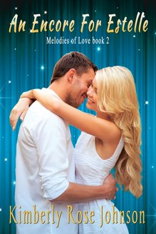 An Encore for Estelle by Kimberly Rose Johnson
