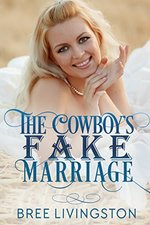 The Cowboy's Fake Marriage by Bree Livingston