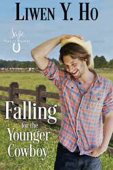 Falling for the Younger Cowboy by Liwen Y. Ho