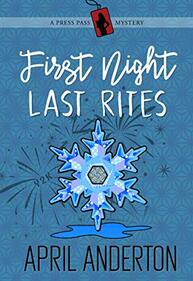 First Night Last Rites ​by April Anderton
