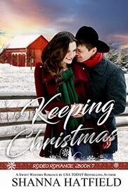 Keeping Christmas by Shanna Hatfield