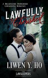 Lawfully Cherished by Liwen Y. Ho