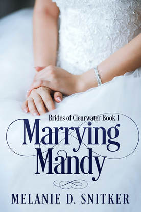 New Release: Marrying Mandy by Melanie D. Snitker