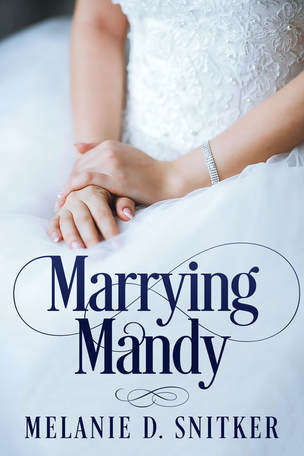 Final Days to Nominate Marrying Mandy by Melanie D. Snitker