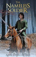 The Nameless Soldier by Annie Douglass Lima