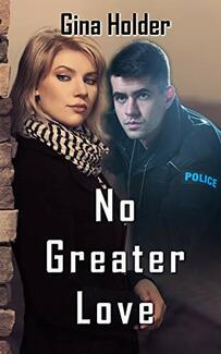 No Greater Love by Gina Holder