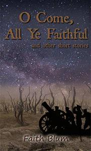 O Come, All Ye Faithful by Faith Blum