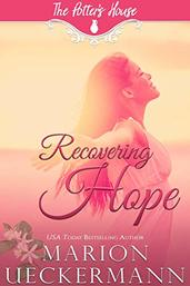 Recovering Hope by Marion Ueckermann