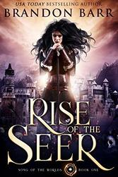 Rise of the Seer by Brandon Barr