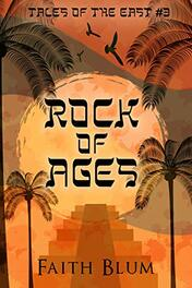 Rock of Ages by Faith Blum