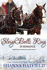 Sleigh Bells Ring in Romance by Shanna Hatfield
