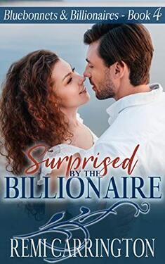 Surprised by the Billionaire by Remi Carrington