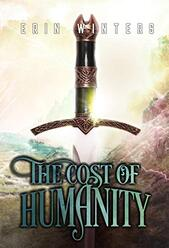The Cost of Humanity ​by Erin Winters