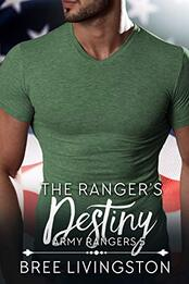 The Ranger's Destiny ​by Bree Livingston
