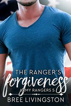 The Ranger's Forgiveness by Bree Livingston