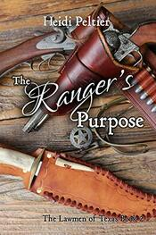 The Ranger's Purpose by Heidi Peltier