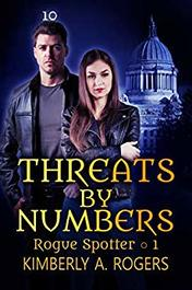 Threats by Numbers by Kimberly A. Rogers