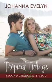 Tropical Tiding by Johanna Evelyn