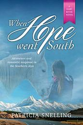 When Hope Went South by Patricia Snelling